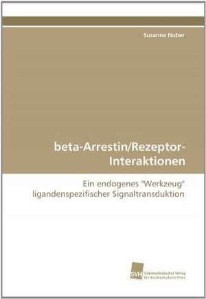 Beta-Arrestin/Rezeptor-Interaktionen