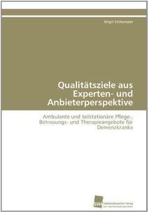Qualitatsziele Aus Experten- Und Anbieterperspektive