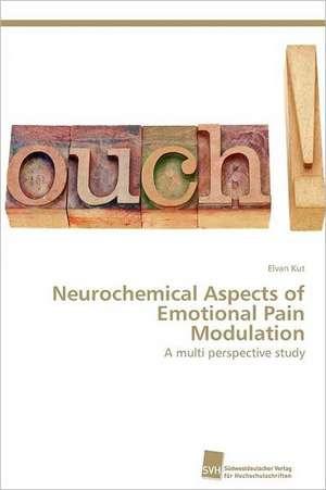 Neurochemical Aspects of Emotional Pain Modulation