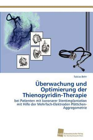 Uberwachung Und Optimierung Der Thienopyridin-Therapie