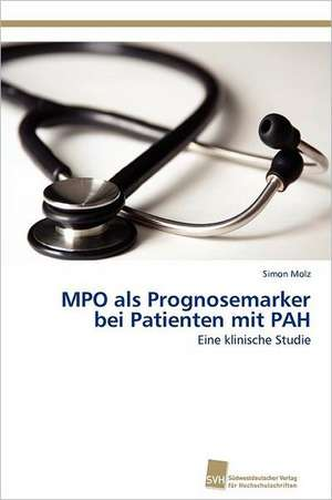 Mpo ALS Prognosemarker Bei Patienten Mit Pah
