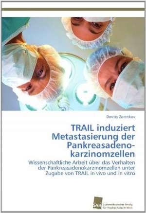Trail Induziert Metastasierung Der Pankreasadenokarzinomzellen