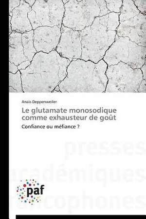 Le glutamate monosodique comme exhausteur de goût