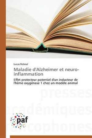 Maladie d'Alzheimer et neuro-inflammation