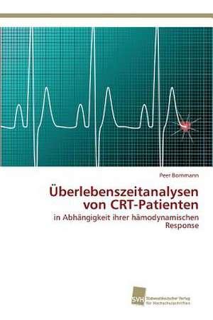 UEberlebenszeitanalysen von CRT-Patienten