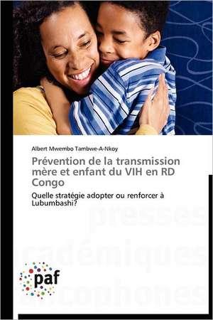 Prevention de la transmission mère et enfant du VIH en RD Congo
