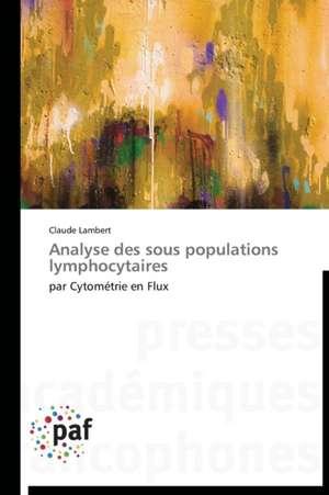 Analyse des sous populations lymphocytaires