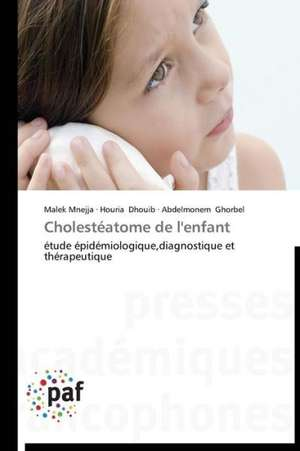 Cholesteatome de l'enfant