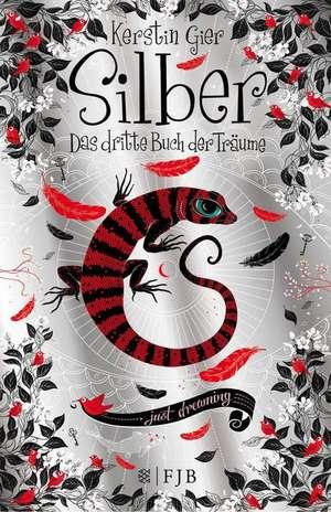 Silber - Das dritte Buch der Träume de Kerstin Gier