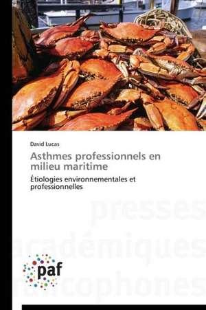 Asthmes professionnels en milieu maritime