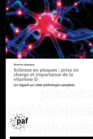 Sclerose en plaques : prise en charge et importance de la vitamine D