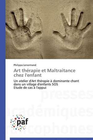 Art therapie et Maltraitance chez l'enfant