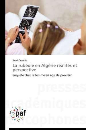 La rubeole en Algerie realites et perspective
