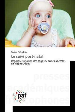 Le suivi post-natal