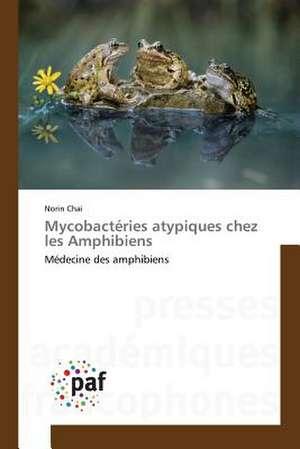 Mycobacteries atypiques chez les Amphibiens