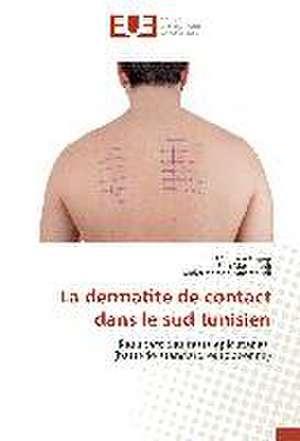 La Dermatite de Contact Dans Le Sud Tunisien