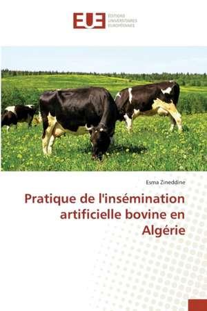 Pratique de L'Insemination Artificielle Bovine En Algerie