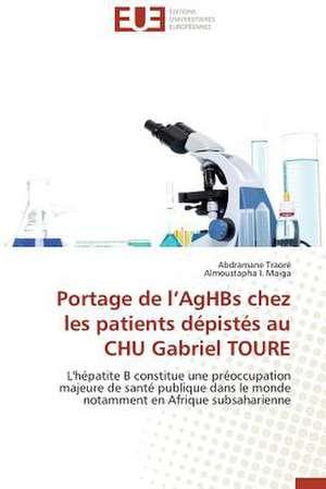 Portage de L'Aghbs Chez Les Patients Depistes Au Chu Gabriel Toure