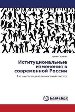 Istitutsional'nye izmeneniya v sovremennoy Rossii de Sitnova Irina