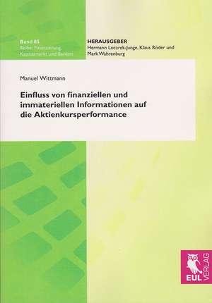Einfluss von finanziellen und immateriellen Informationen auf die Aktienkursperformance de Manuel Wittman