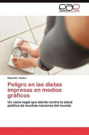 Peligro En Las Dietas Impresas En Medios Graficos