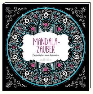 Malbuch fuer Erwachsene, Mandala-Zauber