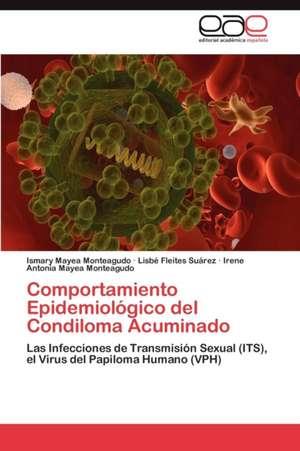 Comportamiento Epidemiologico del Condiloma Acuminado
