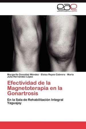Efectividad de La Magnetoterapia En La Gonartrosis