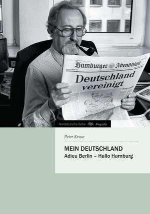 Mein Deutschland de Peter Kruse