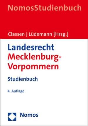 Landesrecht Mecklenburg-Vorpommern de Claus Dieter Classen