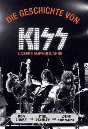 Die Geschichte von KISS de Ken Sharp