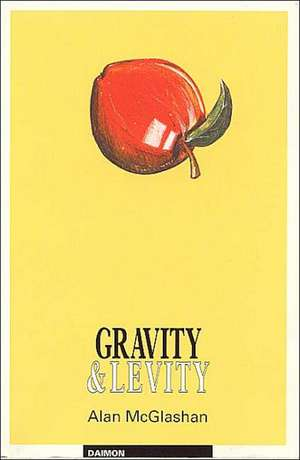 Gravity and Levity de Alan McGlashan