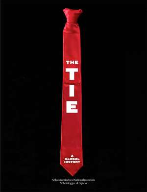 The Tie – A Global History
