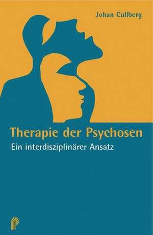 Therapie der Psychosen