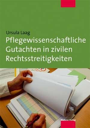 Pflegewissenschaftliche Gutachten in zivilen Rechtsstreitigkeiten