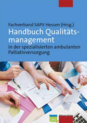 Handbuch Qualitaetsmanagement in der spezialisierten ambulanten Palliativversorgung