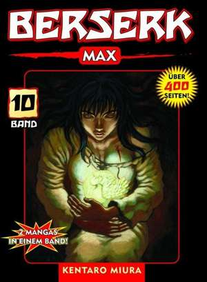 Berserk Max 10 de Kentaro Miura