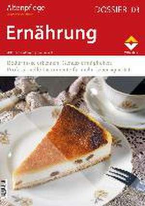 Altenpflege Dossier 03 - Ernaehrung