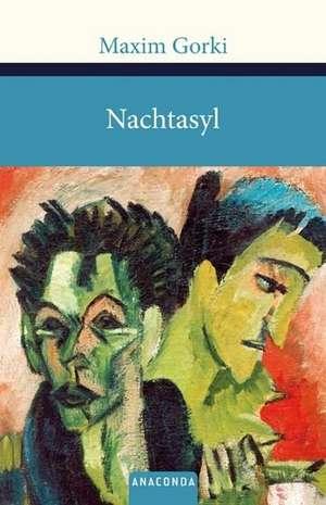 Nachtasyl de Maxim Gorki