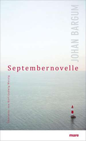 Septembernovelle de Johan Bargum