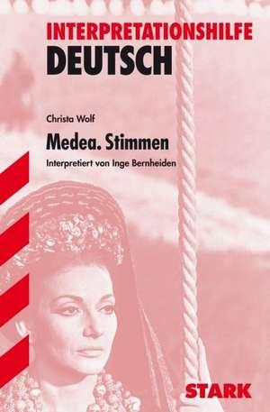 Interpretationen - Deutsch Wolf: Medea. Stimmen