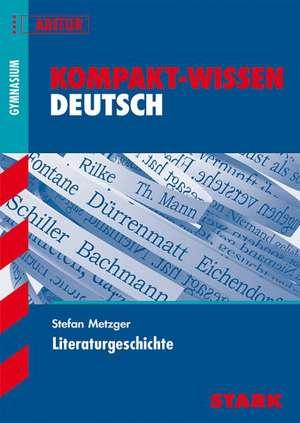 Kompakt-Wissen - Deutsch Literaturgeschichte