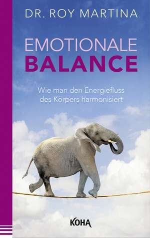 Emotionale Balance de Roy Martina