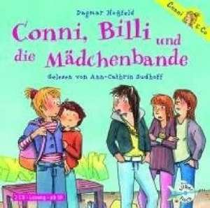 Conni & Co 05: Conni, Billi und die Mädchenbande de Dagmar Hoßfeld