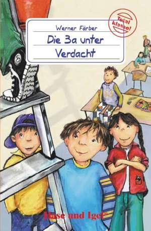 Die 3a unter Verdacht. Schulausgabe