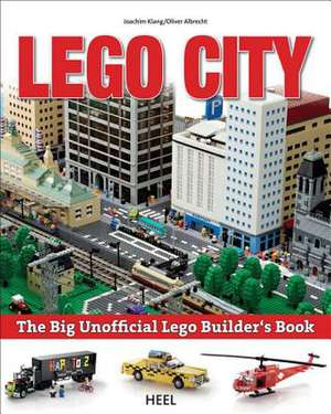 The Big Unofficial Lego Builder's Book imagine