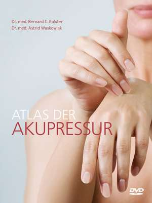 Atlas der Akupressur