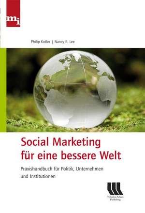 Social Marketing fuer eine bessere Welt