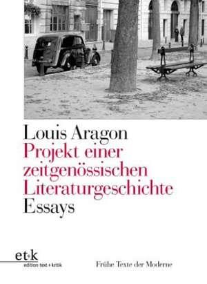 Projekt einer zeitgenoessischen Literaturgeschichte