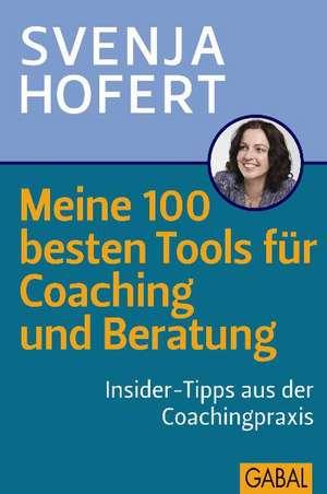 Meine 100 besten Tools fuer Coaching und Beratung